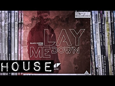 Video HOUSE: Avicii - Lay Me Down (Black Coffee remix) [PRMD/Positiva] download in MP3, 3GP, MP4, WEBM, AVI, FLV January 2017