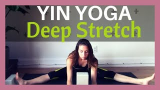 Yin Yoga Deep Stretch