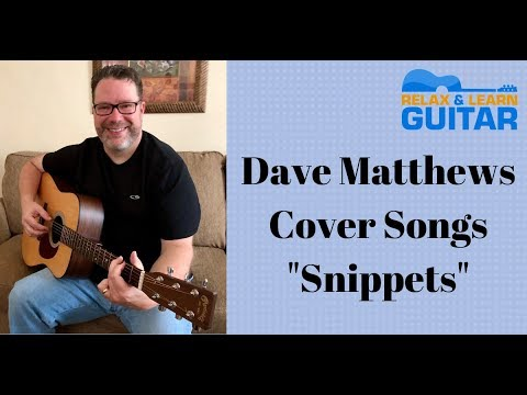 Dave Matthews Cover Songs (Snippets) acoustic guitar