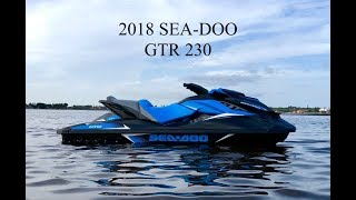 3. 2018 SEA-DOO GTR 230 JET SKI REVIEW