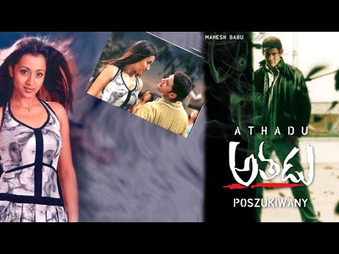 Poszukiwany Athadu Movie - Mahesh Babu - Trisha