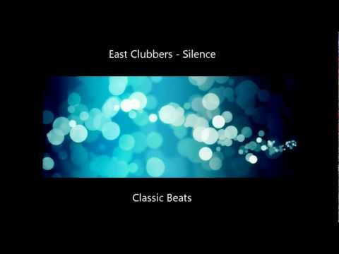 EAST CLUBBERS - Silence (audio)