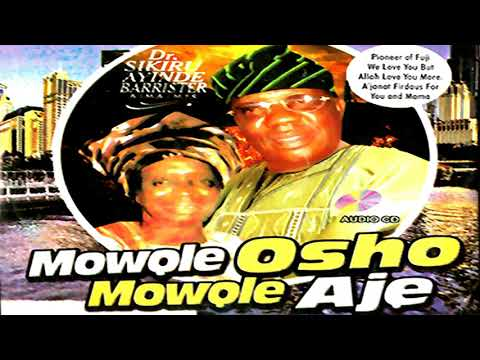 KING BARRISTER AYINDE - MOWOLE OSHO MOWOLE AJE - Latest Yoruba 2018 Music Video