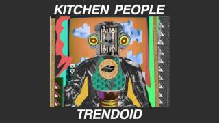 KITCHEN PEOPLE - Trendoid