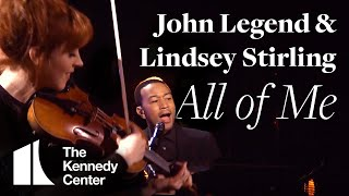 "Video John Legend with Lindsey Stirling: ""All of Me"" (Live from the Kennedy Center) MP3, 3GP, MP4, WEBM, AVI, FLV Juli 2018"