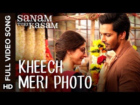 Kheech Meri Photo Full Video Song | Sanam Teri Kasam