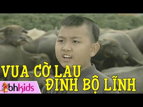 Vua cờ Lau - Đinh Bộ Lĩnh - Cổ tích Việt Nam