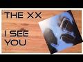 I see you - The XX. ¿Un buen disco o un mal disco?