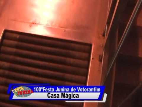 100ª Festa Junina de Votorantim - Casa Mágica