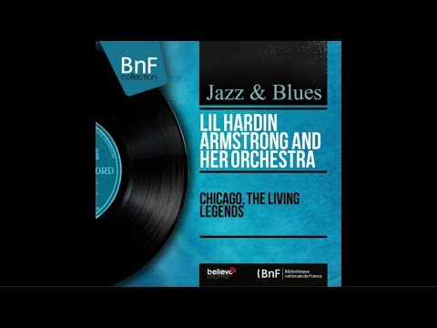 Lil Hardin Armstrong And Her Orchestra ‎– Chicago – The Living Legends