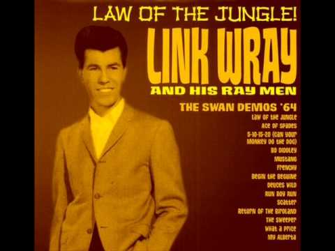 Link Wray & His Ray Men - Law of The Jungle.