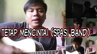 Tetap mencintai spasi band cover by M rosi Astradipura