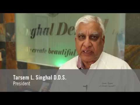 Singhal Dental Inc helps to protect your smile and improve your oral health