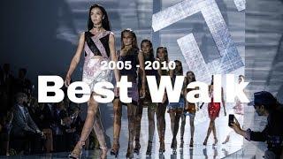 Best Runway Walks | Old Generation (2005 - 10)