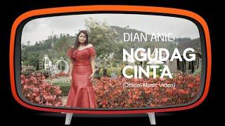 Download lagu Dian Anic Ngudag Cinta Mp3