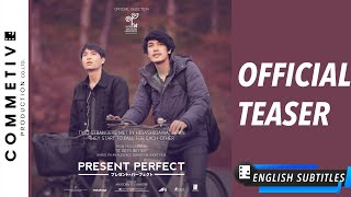 Nonton Present Perfect                                                 Official Teaser  1                         English Thai Subtitle Film Subtitle Indonesia Streaming Movie Download