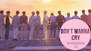 Video SEVENTEEN (세븐틴) - DON'T WANNA CRY (울고 싶지 않아) [8D USE HEADPHONE] 🎧 MP3, 3GP, MP4, WEBM, AVI, FLV Juni 2018