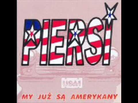 Piersi - My już są Amerykany lyrics