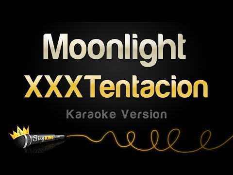 XXXTentacion - Moonlight (Karaoke Version)