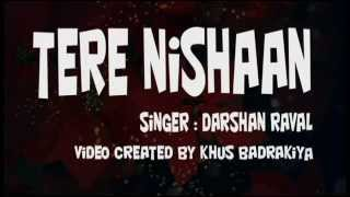 Video Mere Nishaan Song (LYRICS) - Darshan Raval download in MP3, 3GP, MP4, WEBM, AVI, FLV January 2017
