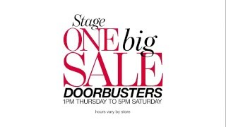 Come on down to Stage Department Stores for our spring One Big Sale doorbusters! 50% off almost everything in-store starting at 1PM Thursday-Saturday.