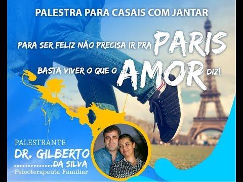 Palestra para Casais - Dr. Gilberto da Silva - 01/