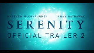 SERENITY :: OFFICIAL TRAILER #2 - In Theaters January 25
