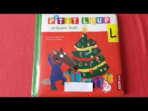 Histoire pour les enfants : P'tit loup prépare Noël