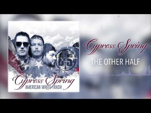 Cypress Spring - The Other Half (Official Audio)