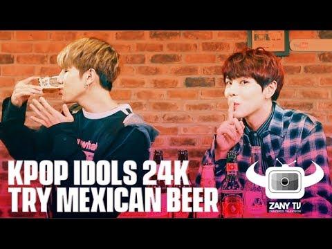 KPOP IDOLS 24K TRYING MEXICAN BEERS