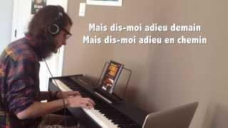 Adieu - Coeur de pirate Piano