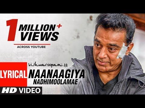 Vishwaroopam II Tamil Naanaagiya Nadhimoolamae Lyric video | Kamal Haasan | Mohamaad Ghibran