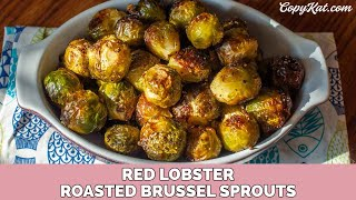 You can recreate the Red Lobster Freshly Roasted Brussels Sprouts with this easy copycat recipe. This recipe was originally...