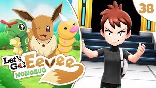 Pokémon Let's Go Eevee MonoBUG Let's Play! - Episode #38 - THE FINAL BATTLE w/ aDrive by aDrive