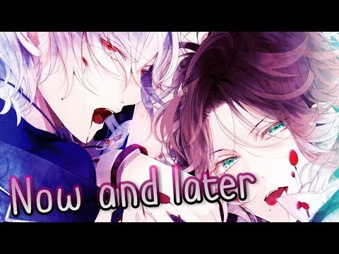 ✮Nightcore - Now and later