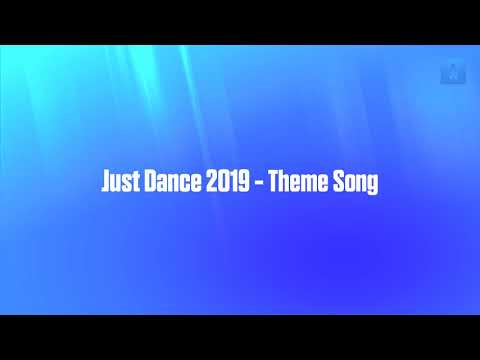 Just Dance 2019 - Theme Song (+ Just Dance 2019 ISO for Nintendo Wii in description)
