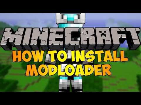 How to Install Modloader for Minecraft 1.8.7