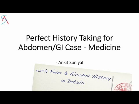 Perfect History Taking for Abdomen/GI (General Medicine)    with Fever & Alcohol history in detail