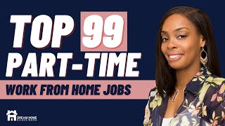 Looking for a part-time work from home job? In today's video, you will learn about various companies that pay you to work at home part-time. Make sure you SUBSCRIBE for free work from home updateshttp://www.dreamhomebasedwork.com/newsletter-subscribeMONSTER LIST OF 99+ PART-TIME JOBShttp://www.dreamhomebasedwork.com/part-time-work-at-home-jobs/DATA ENTRY PART-TIME JOBSSmartCrowd ( US) https://thesmartcrowd.lionbridge.comScribie (Worlwide) https://scribie.com/jobsAllegis Transcription (Worldwide) https://www.allegistranscription.com/transcription-jobs/Quicktate ( Worldwide) https://typists.quicktate.com/transcribers/signupTUTORING PART-TIME JOBSGo Fluent ( Worldwide)http://www.gofluent.com/us-en/careers-english-language-training-jobs/I Tutor Group ( Worldwide) http://recruit.tutorabc.com/program/index.aspWEBSITE TESTING PART-TIME JOBSUserTesting https://www.usertesting.com/be-a-user-testerUserlytics http://www.userlytics.com/tester-signupEnroll http://enroll.com/TutoringCHAT PART-TIME JOBSNeedle (US) https://pincushion.needle.com/needlers/welcome/The Chat Shop (US) http://www.thechatshop.com/jobs/live-chat-agentPHONE MYSTERY SHOPPING PART-TIME JOBSCall Center QA http://www.callcenterqa.org/employment/?oid=1078Intelichek http://intelichek.com/jobs.htmlTRANSCRIPTION PART-TIME WORK FROM HOME JOBSQuicktate (Worldwide) https://typists.quicktate.com/transcribers/signupTranscribe Me ( Worldwide) https://workhub.transcribeme.com/Account/LogOn?returnUrl=%2FBabbletype (Worldwide)VIRTUAL ASSISTANT PART-TIME JOBSFancy Hands ( US) https://www.fancyhands.com/jobsCUSTOMER PART-TIME WORK FROM HOME JOBSLiveops ( US) http://join.liveops.comNexus OP ( US) NO LONGER AVAILABLEACD Direct https://www.acddirect.comMODERATOR PART-TIME WORK FROM HOME JOBSModsquad ( Worldwide) SEARCH ENGINE PART-TIME JOBSAppen Butler Hill (Worldwide) https://join.appen.comZero Chaos http://www.zerochaos.com/careers.phpMORE HOT WORK FROM HOME JOBSHigh Paying Jobs http://www.dreamhomebasedwork.com/make-16-per-hour-to-work-from-home/No Experience Jobs https://www.youtube.com/watch?v=gBsuB676u0k