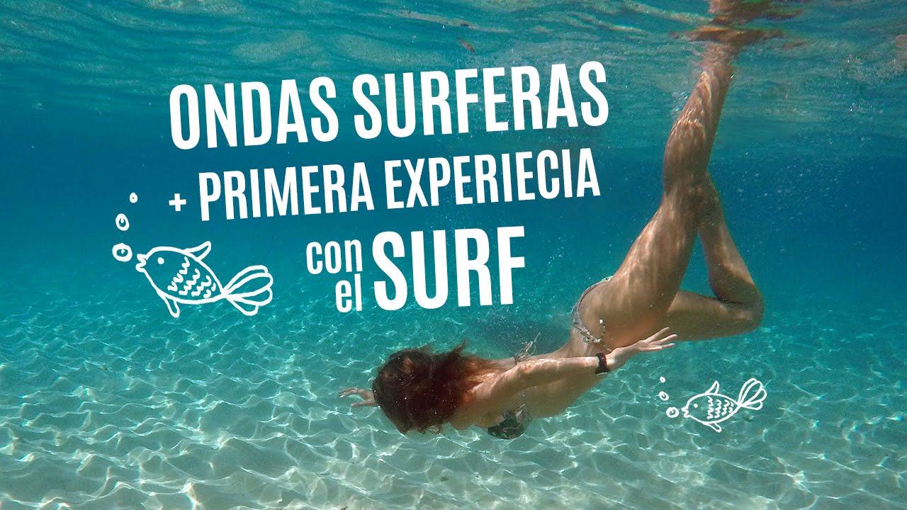 Ondas surferas sin tenacilla + Experiencia SURF!!