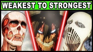 Video All 19 Titan Shifters RANKED from Weakest to Strongest! (Attack on Titan / Shingeki no Kyojin) MP3, 3GP, MP4, WEBM, AVI, FLV Juni 2019