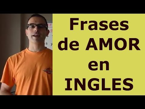Frases romanticas - INGLES EN ESPAÑOL: Frases de AMOR en ingles