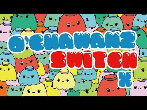 O'CHAWANZ SWiTCH Vol.X