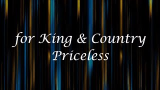 Priceless by for KING & COUNTRY (Lyrics)