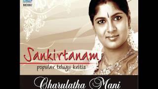 Naada Tanumanisam-Chittaranjani- Sri Thyagaraja-Charulatha Mani
