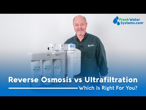 Reverse Osmosis vs Ultrafiltration