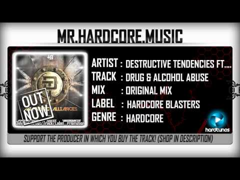 Destructive Tendencies ft. Andy The Core – Drug & Alcohol Abuse (FULL) [HQ|HD]