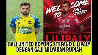 Video GAJI MILIARAN RUPIAH! Stefano Lilipaly resmi jadi pemain Bali United MP3, 3GP, MP4, WEBM, AVI, FLV Februari 2018