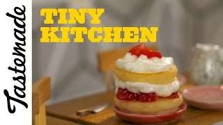 Tiny Strawberry Short Cake l Tiny Kitchen by Tastemade