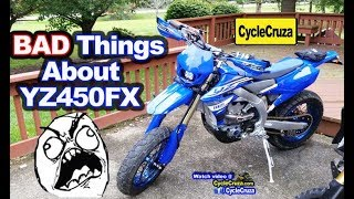 10. BAD Things About My 2019 Yamaha YZ450FX SUPERMOTO